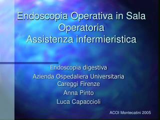Endoscopia Operativa in Sala Operatoria Assistenza infermieristica