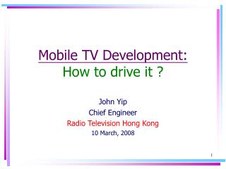 Mobile TV Development: How to drive it ?
