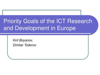 Priority Goals of the ICT Research and Development in Europe