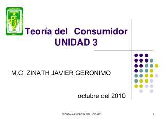 Teoría del Consumidor UNIDAD 3