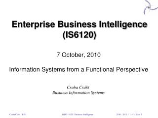 Enterprise Business Intelligence (IS6 120 )