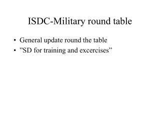 ISDC-Military round table