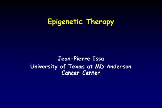 Epigenetic Therapy