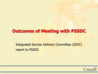 Outcomes of Meeting with PSSDC