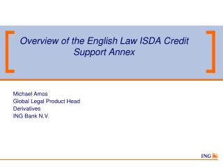 Overview of the English Law ISDA Credit Support Annex