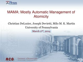 MAMA: Mostly Automatic Management of Atomicity