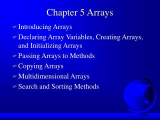 Chapter 5 Arrays