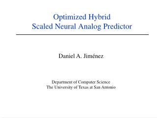 Optimized Hybrid  Scaled Neural Analog Predictor