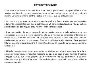 SOFRIMENTO PS�QUICO