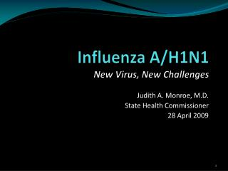 Influenza A/H1N1 New Virus, New Challenges