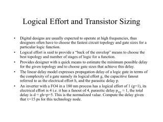 Logical Effort and Transistor Sizing