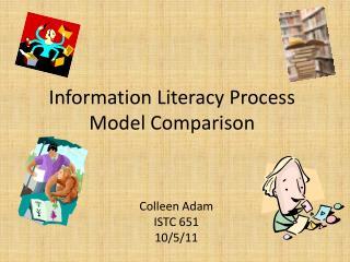 Information Literacy Process Model Comparison