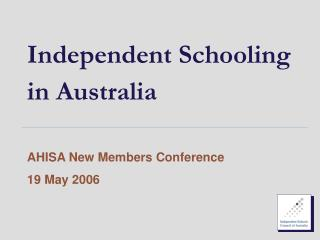 Independent Schooling  in Australia