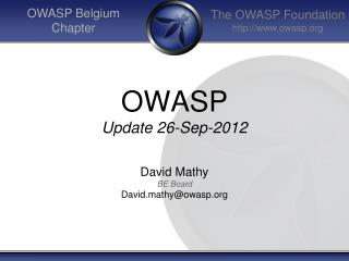 OWASP Update  26 -Sep-2012