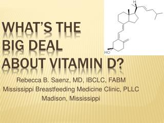 What s the  Big Deal  about Vitamin D