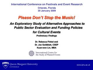 International Conference on Festivals and Event Research Orlando, Florida 20 January 2009