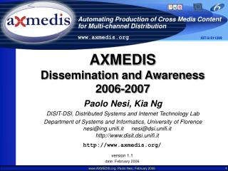 AXMEDIS Dissemination and Awareness 2006-2007