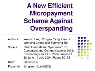 A New Efficient Micropayment Scheme Against Overspanding