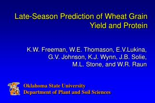 Late-Season Prediction of Wheat Grain Yield and Protein