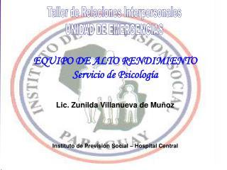 Taller de Relaciones Interpersonales UNIDAD DE EMERGENCIAS