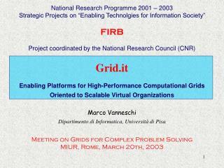 Grid.it Enabling Platforms for High-Performance Computational Grids