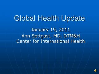 Global Health Update