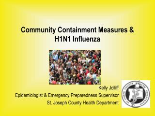 Community Containment Measures & H1N1 Influenza