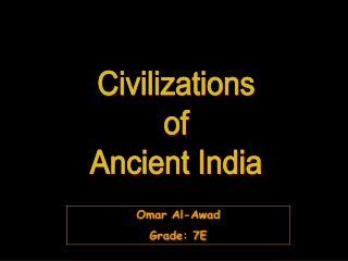 Civilizations of Ancient India