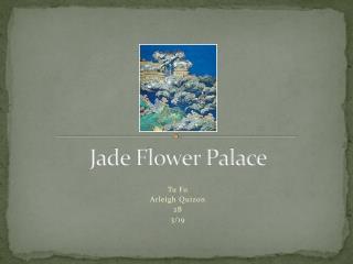 Jade Flower Palace