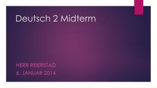 Deutsch 2 Midterm