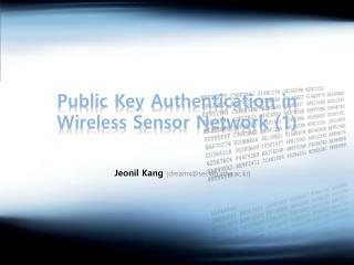 Public Key Authentication in Wireless Sensor  Network (1)