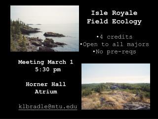 Meeting March 1  5:30 pm Horner Hall  Atrium klbradle@mtu
