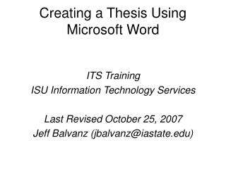 Creating a Thesis Using Microsoft Word