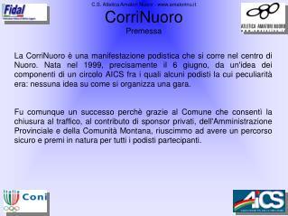 C.S. Atletica Amatori Nuoro - amatorinu.it CorriNuoro Premessa
