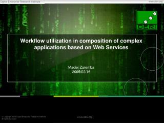 Workflow utilization in composition of complex applications based on Web Services