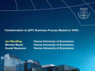 Transformation of yEPC Business Process Models to YAWL