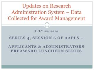 Updates on Research Administration System – Data Collected for Award Management