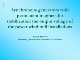 Synchronous generators with permanent magnets for stabilization the output voltage of the power wind mill installations