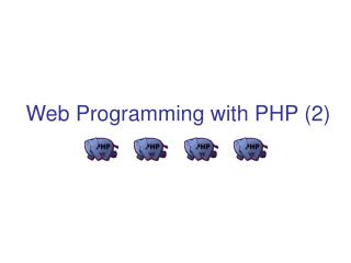Web Programming with PHP (2)