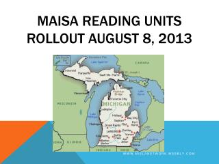 MAISA Reading units rollout august 8, 2013