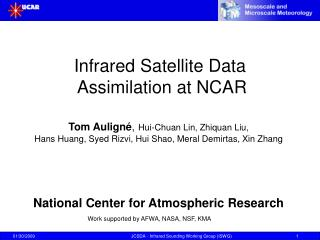 Infrared Satellite Data  Assimilation at NCAR