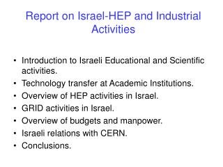 Report on Israel-HEP and Industrial Activities