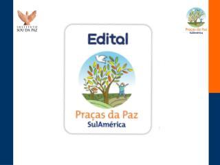Formação Edital Praças da Paz SulAmérica