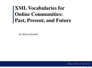 XML Vocabularies for Online Communities:  Past, Present, and Future
