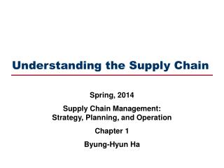Understanding the Supply Chain