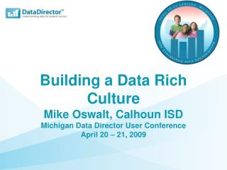 Building a Data Rich Culture