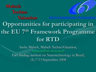 Opportunities for participating in the EU 7 th  Framework Programme for RTD