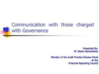 Communication with those charged with Governance