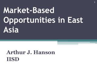 Market-Based Opportunities in East Asia