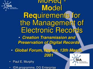 MoReq -  Mo del  Req uirements for the Management of Electronic Records